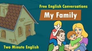 My Family - Family Vocabulary - English Words for Family Members Thumbnail