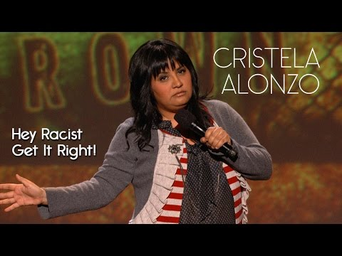 If You're Going To Be Racist Get The Stereotypes Right People  Cristela Alonzo