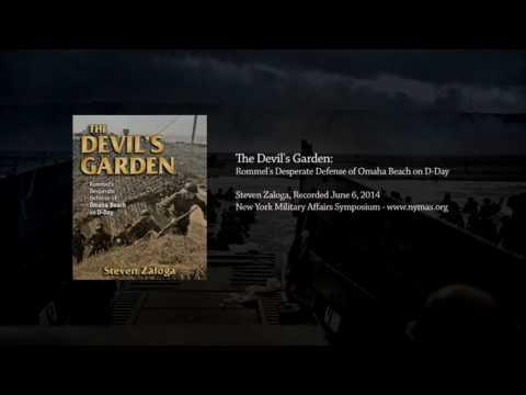 The Devil's Garden: Rommel's Desperate Defense of Omaha Beach on D-Day - Steve Zaloga, NYMAS Podcast