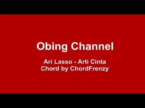 LIRIK & CHORD ARI LASSO - ARTI CINTA