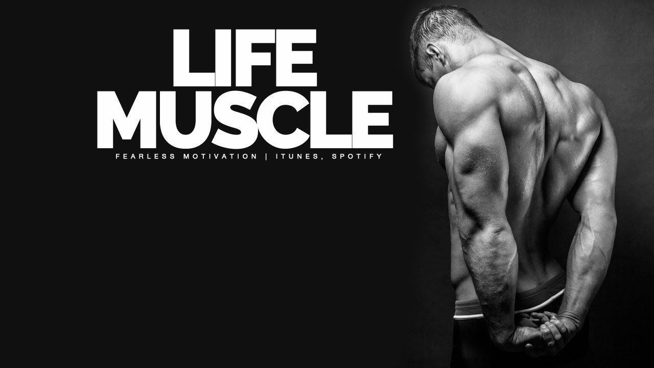 The Quality Of Your Life Is The Quality Of Your Muscle - Motivational Video