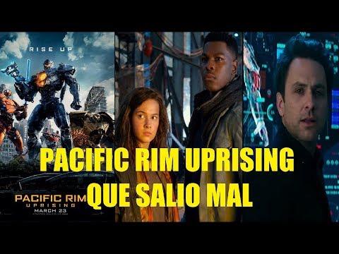 Titanes del Pacifico La Insurrección Que Salio Mal (Pacific Rim 2 Uprising)