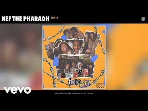 Nef The Pharaoh - Lefty (Audio)