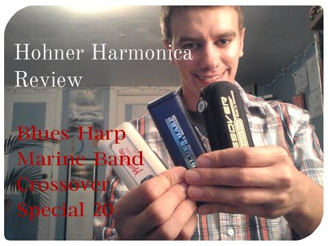 Harmonica Review - Marine, Blues, Special 20, Crossover