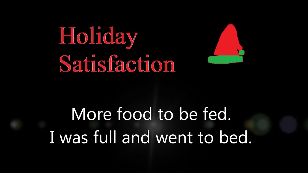 Holiday Satisfaction (A Christmas Couplet Poem) - YouTube