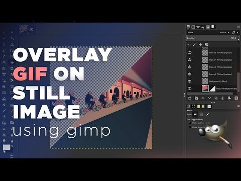 Quickly Overlay GIF On Still Image [GIMP] Tutorial thumbnail