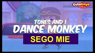 Download Mp3 Tones And I - Dance Monkey |  Sego Mie | Cover Versi Jawa