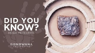 Did You Know - Namibia Hoba Meteorite Is The Largest Meteorite In The World