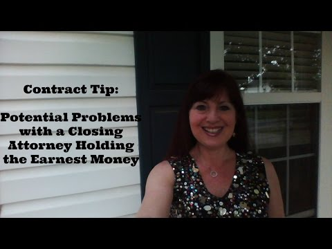 Potential Problems with Attorney Holding Earnest Money