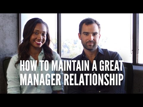 How To Maintain A Great Manager Relationship  ManagerSeries Vol. 3  Workshop Guru