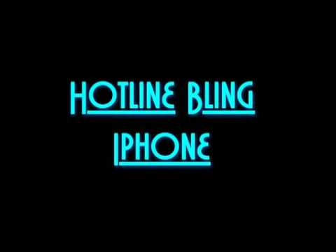 Hotline Bling  Iphone RINGTONE remix