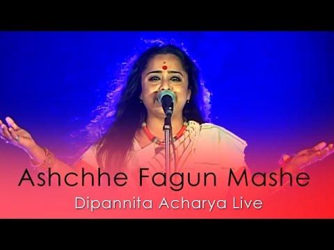 Aschhe Fagun Mashe | Dipannita Acharya Live | FOLK Performance