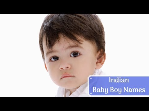 Top 21 Indian Baby Boy Names 2018