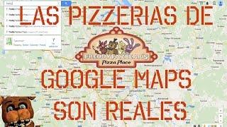 Las Pizzerias de Freddys Fazbear Pizza en Google Maps son reales?? Free HD Video