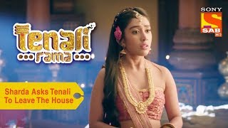 Your Favorite Character | Sharda Asks Tenali to Leave The House | Tenali Rama