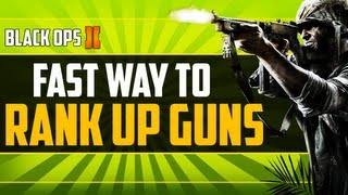 """""""Black Ops 2"""" - FAST WAY TO RANK/LEVEL UP GUNS"""" - Fast Weapon XP"""