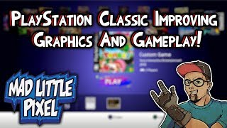 PlayStation Classic Hacking - Improving Graphics & Using A USB Hub!