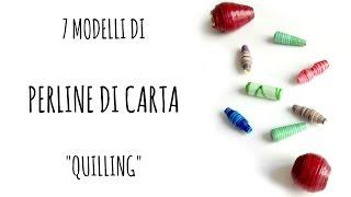 Come fare PERLINE di CARTA / paper beads in 7 modelli (Riciclo/quilling/D.I.Y.) - Arte per Te