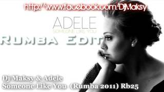 Adele - Someone Like You (Rumba Remix DJ Maksy)