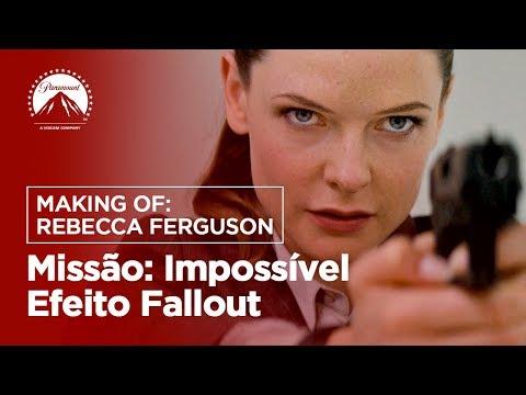 Missão: Impossível - Efeito Fallout | Making Of: Rebecca Ferguson | LEG | Paramount Brasil