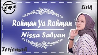 Rohman Ya Rohman versi Nissa Sabyan Lirik Arab + Latin + Terjemah