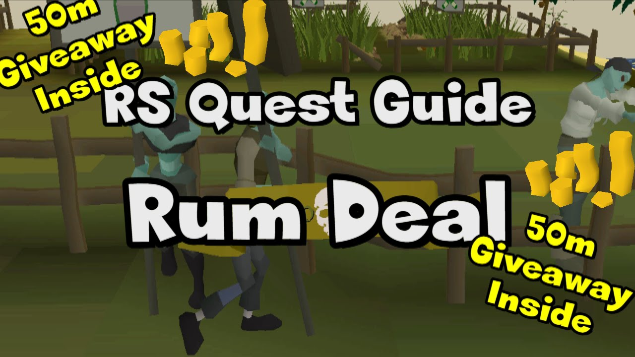 rum deal quest guide 2007