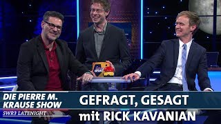 """Gefragt, Gesagt"" mit Rick Kavanian"