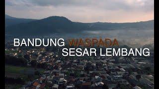 Bandung Waspada Sesar Lembang - JEJAK KASUS