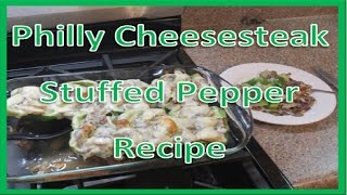 Philly Cheesesteak Stuffed Peppers - Recipe!