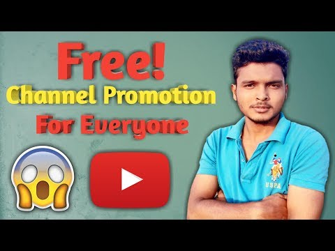 Free🔥Youtube Channel Promotion For Everyone Promote Your Channel Now!