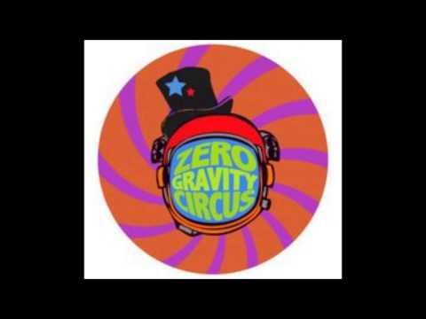 Zero Gravity Circus: Live