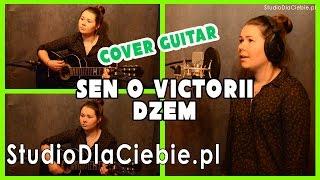 Sen o Victorii - Dżem (cover by Monika Żmija)