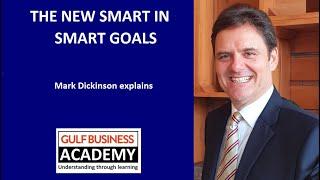 The New Smart in Smart Goals