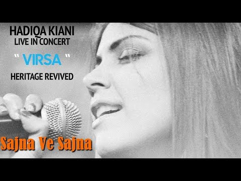 Sajna Ve Sajna| Hadiqa Kiani | Live in Concert | Virsa Heritage Revived | Official Video