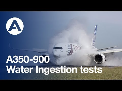 Airbus A350 XWB water ingestion tests