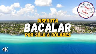 #BACALAR 5 COSAS QUE HACER POR SOLO USD$6   MÉXICO   Diego y Karola Recorriendo el Mundo