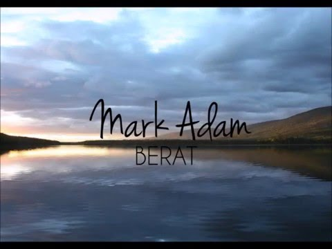 Mark Adam - Berat (lyric video)