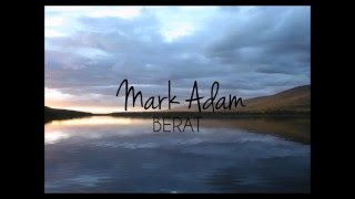 Repeat youtube video Mark Adam - Berat (lyric video)