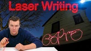 Laser Night Writing