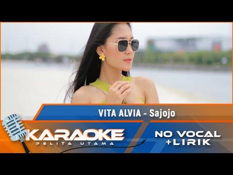 Vita Alvia - Sajojo (Karaoke)