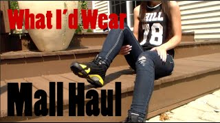 Mall Haul | What I'd Wear
