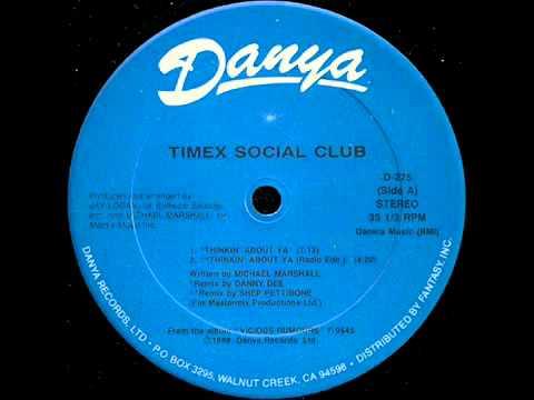 Timex Social Club   Thinkin' About Ya 1986