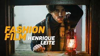 Fashion Film  - HENRIQUE LEITE