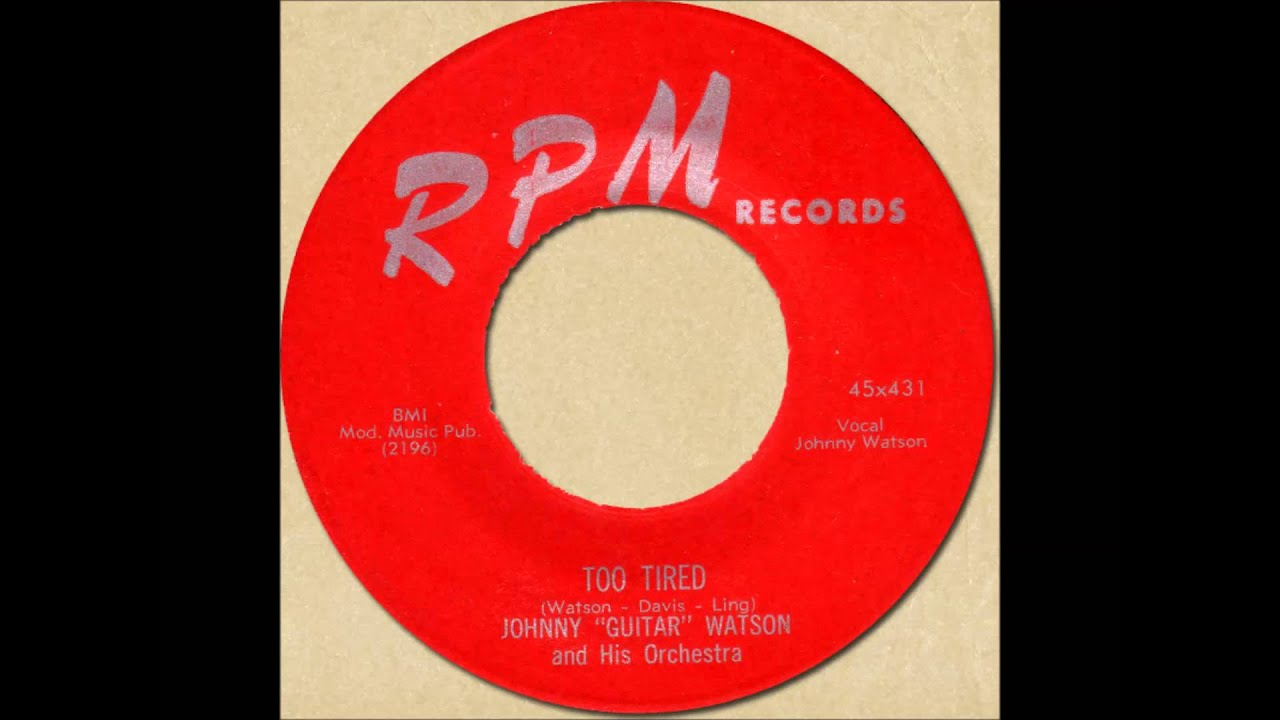 """Side 1 · 01 preview hot little mama · 02 preview i love to love you · 03 preview hot little mama (alt version) · 04 preview don't touch me · 05 preview too tired · 06. JOHNNY """"GUITAR"""" WATSON - TOO TIRED RPM 431 1955 - YouTube"""