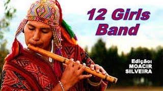 EL CÓNDOR PASA  com 12 GIRLS BAND, vídeo MOACIR SILVEIRA