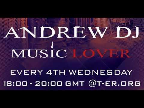 Andrew Dj - Music Lover 05 on Trance-Energy Radio (Podcast)