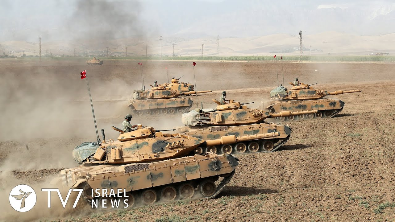 Turkey will launch a wide-scale military operation - TV7 Israel News  05 08 19
