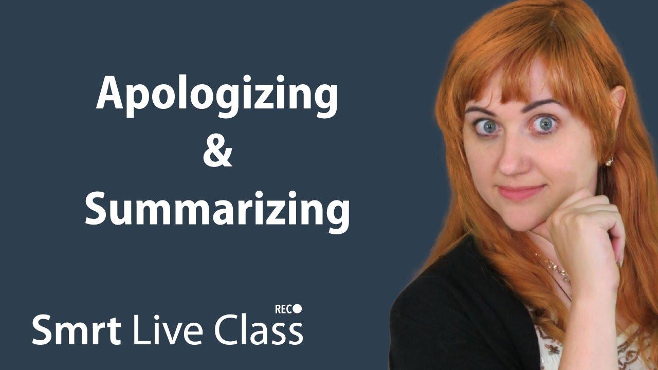 Apologizing & Summarizing - Pre-Intermediate English with Nicole #25