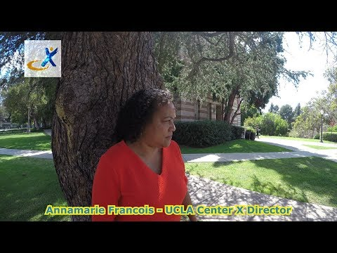 UCLA Center X - End of Summer 2017 with Executive Director Annamarie Francois