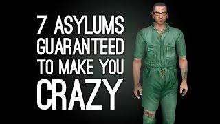 7 Asylums in Games Guaranteed to Make You Crazy
